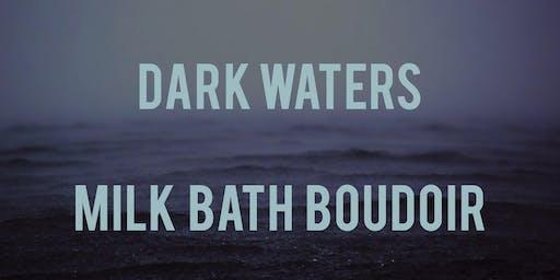 Dark Waters: Boudoir shoot and workshop