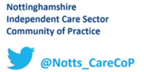 Nottinghamshire Independent Care Sector Community of Practice tickets