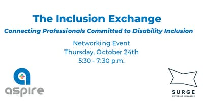 The Inclusion Exchange: Connecting Professionals Committed to Inclusion