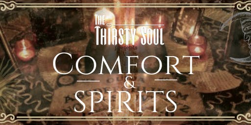 Comfort and Spirits: Seance Dinner