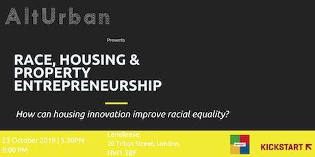 Race, Housing & Property Entrepreneurship tickets