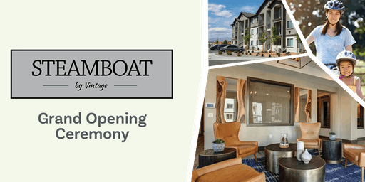 Grand Opening for Steamboat by Vintage
