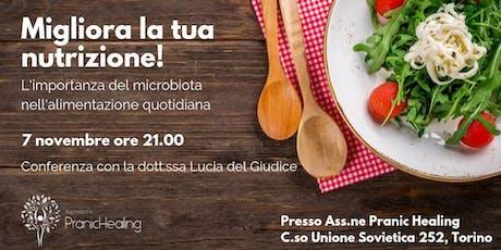 Migliora la tua nutrizione! L'importanza del microbiota nell'alimentazione biglietti