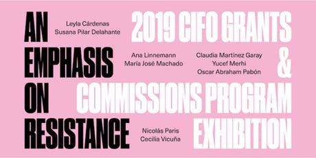 PRESS PREVIEW: An Emphasis on Resistance featuring 2019 CIFO Artists tickets