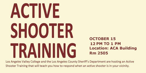 LOS ANGELES VALLEY COLLEGE ACTIVE SHOOTER TRAINING