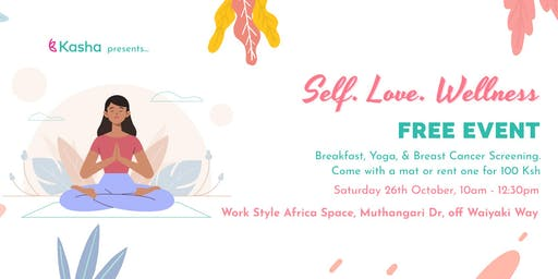 Self. Love. Wellness. FREE Yoga with Kasha