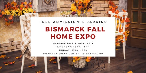 Bismarck Fall Home Expo