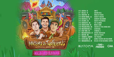 I Love Tuesdays feat. Matoma x Two Friends 2.4.20 tickets