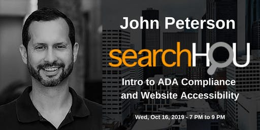 Intro to ADA Compliance and Website Accessibility - John Peterson