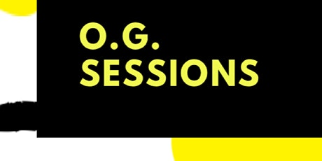OG Sessions tickets