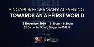 Singapore-Germany AI Evening: Towards an AI-First World
