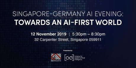 Singapore-Germany AI Evening: Towards an AI-First World tickets