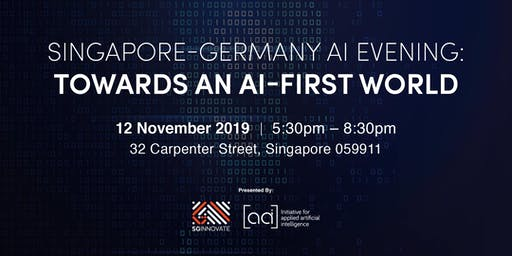 Singapore-Germany AI Evening: Towards an AI-First World