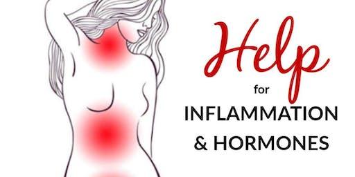 Help For Inflammation & Hormones! Seminar
