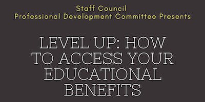 Level Up: How to Access Your Educational Benefits