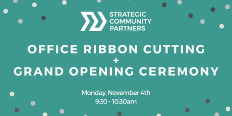 SCP Office Ribbon Cutting + Grand Opening Ceremony tickets