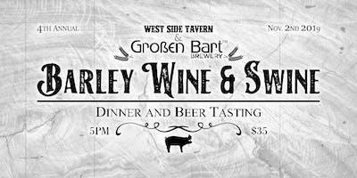 4th annual Barley WIne and Swine, Barley Wine Release
