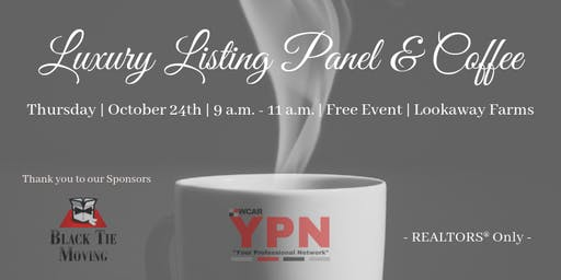 YPN: Luxury Listing Panel & Coffee