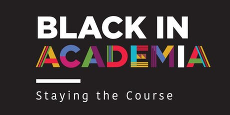 Black in Academia: Staying the Course (London) tickets