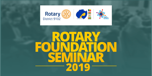 Rotary District 9102 Foundation Seminar 2019