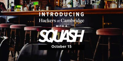 Hackers at Cambridge Squash