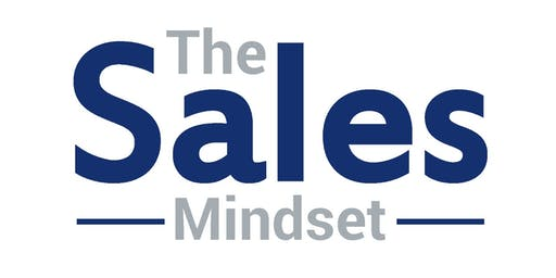 The Sales Mindset - Get More Sales - Networking Launch Event!