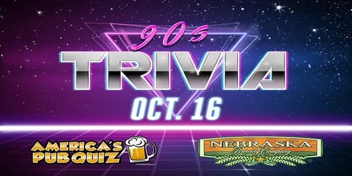 90's Trivia at Nebraska Brewing Company