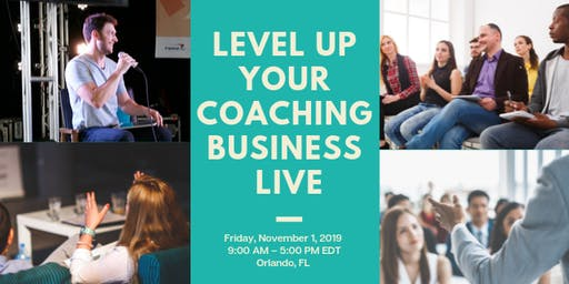 Level Up Your Coaching Business LIVE