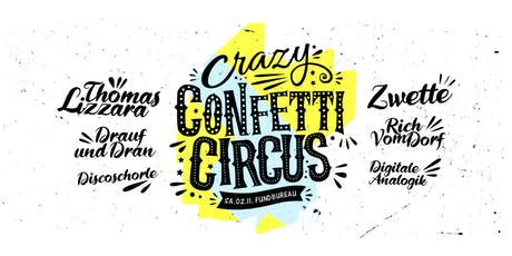 Crazy Confetti Circus Tickets