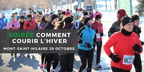 Soirée Comment Courir l'hiver - Mont-St-Hilaire billets