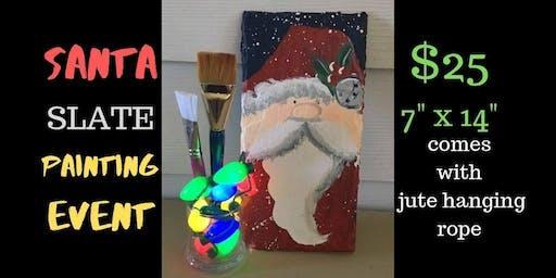 Santa Slate Painting Event