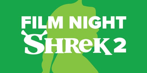 Film Night: Shrek 2
