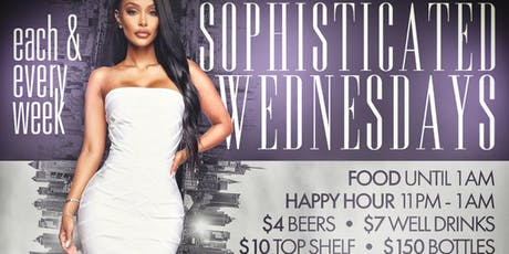 SOPHISTICATED WEDNESDAYS tickets