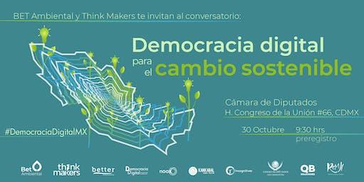 """""""Democracia digital para el cambio sostenible"""""""