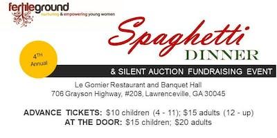 Fertile Ground's 4th Annual Spaghetti Dinner and Silent Auction Fundraiser