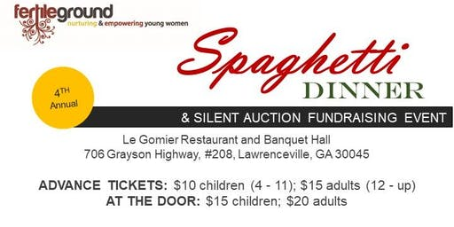 Fertile Ground's 4th Annual Spaghetti Dinner and Silent Auction Fundraiser