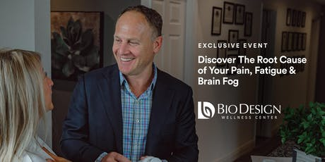 Discover The Root Cause of Your Pain, Fatigue & Brain Fog tickets