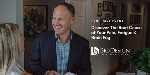Discover The Root Cause of Your Pain, Fatigue & Brain Fog