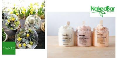 Piante Design + Naked Bar Soap Co Workshop