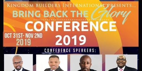 Bring Back The Glory 2019 Conference tickets