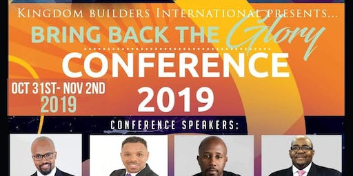 Bring Back The Glory 2019 Conference
