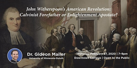 John Witherspoon's American Revolution: Calvinist Forefather or Enlightenme tickets