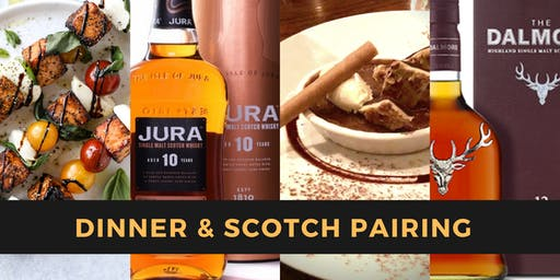 Dinner & Scotch Pairing with Jura and Dalmore