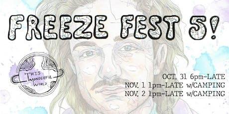 Freeze Fest 5 tickets