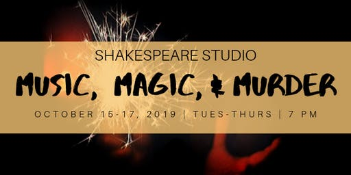 Music, Magic, & Murder Opening Night $5 tickets