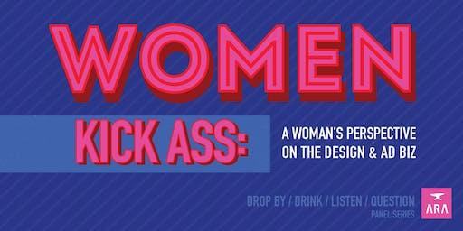 Panel Talk: WOMEN KICK ASS: Women's Perspective on the Ad & Design Biz