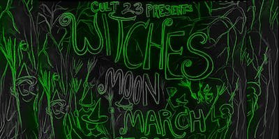 Witches' Moon March - Cult 23