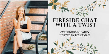 """FIRESIDE CHAT WITH A TWIST"" #LKEVISIONBOARDPARTY tickets"