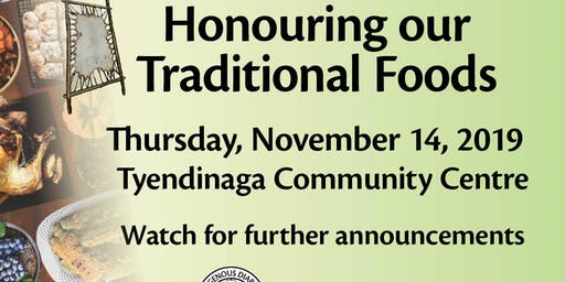 Honouring Our Traditional Foods 2019