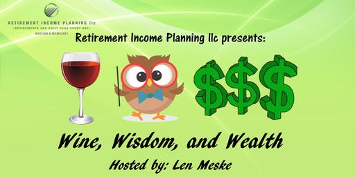 Wine, Wisdom, and Wealth